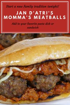 Create a new family tradition with Jan D'Atri's Momma's Meatballs. The two different meats create a great flavor that is sure to please the whole family!