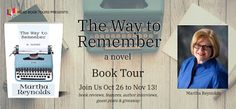 Stephanie Jane: The Way To Remember by Martha Reynolds + #Giveaway Very Short Poems, Plotting A Novel, Book Corners, Literary Fiction, Personal Goals, Writing Styles, Coming Of Age, Book Journal, Great Books