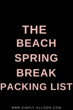 Your ultimate packing list for college spring break! Here are some things that you don't want to leave behind like clothing,toiletries,and technology. Packing List Beach, College Packing Lists, Spring Break Destinations, Travel Destinations, Spring Break Quotes, Spring Break Party, Ultimate Packing List, Packing Light, Good Books