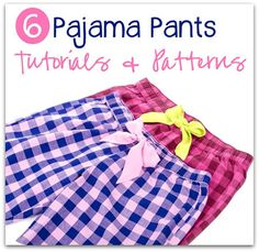 For the Christmas PJs- Pajama bottom patterns and tutorials