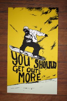 Snowboarding Poster by otterwave on Etsy, $20.00 or contact the artist directly at holly@otterwavedesign.com