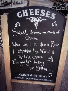 Cheese Board - <3 this sign outside a cheese shop.