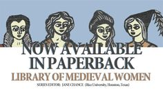 We are delighted to announce that the most popular and sought-after titles from this series, Library of Medieval Women are now available in paperback. Especially priced for the student budget, these paperback editions are suitable for course adoption. For more detailed information about our course adoption scheme and to get in touch with us, see our examination and desk copies page if you click this link.
