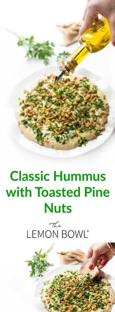Lebanese Hummus with Toasted Pine Nuts - The Lemon Bowl®