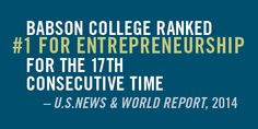 For the 17th consecutive time, U.S. News and World Report has ranked Babson College's undergraduate school No. 1 in Entrepreneurship! Babson continues to set the standard for entrepreneurship education.