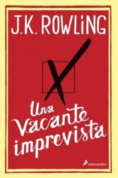 Una vacante imprevista (J. K. Rowling)