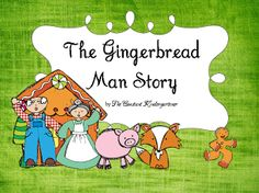 The gingerbread man story for children in pre-k, kindergarten and first grade with worksheets, cut&paste activities and crafts! $