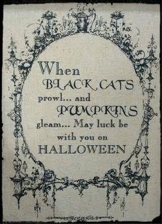 When black cats prowl and pumpkins gleam Halloween poster Halloween Playlist, Halloween Poems, Theme Halloween, Halloween Images, Halloween Signs, Halloween Projects, Holidays Halloween, Spooky Halloween, Halloween Labels