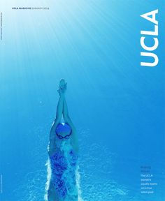 UCLA, January 2014 Design Director and Photo Editor:Charlie Hess Art Director:Suzannah Mathur Photographer:David Black