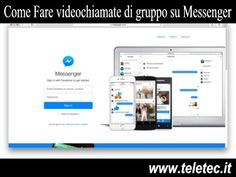 Messenger - Come Videochiamare Amici e Parenti e Parlare Tutti Assieme in Gruppo