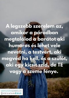 Igen szerintem is Interesting Quotes, Affirmation Quotes, Staying Positive, I Love You, Quotations, Affirmations, Life Hacks, Poems, Motivational Quotes