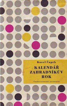 Karel Čapek - Kalendář + Zahradníkův rok (1959, cover design Zdeněk Seydl) Gray Black Magenta Pink Yellow Dots