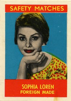 Sophia Loren | vintage #matchbox label. To order your business' own branded matchbooks call 800.605.7331 or GoTo: www.GetMatches.com Today!