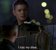 """I lost my shoe. He had that """"lost puppy dog"""" look on his face at this part. Loved it :)"""