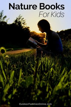 A list of nature books for kids (and adults) meant to inspire the next generation of naturalists to get outside and start exploring the world. Camping Activities For Kids, Nature Activities, Camping With Kids, Outdoor Gifts, Outdoor Fun, Thing 1, Forest School, Nature Study, Summer Kids