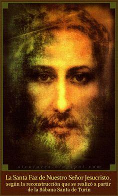 """Como ovejas sin Pastor: LA SANTA FAZ DE NUESTRO SEÑOR JESUCRISTO: """"Yo impr..."""