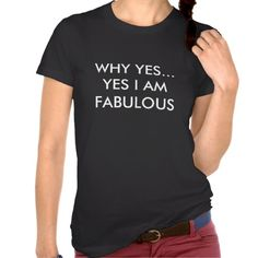 =>Sale on          	YES I AM FABULOUS TEE SHIRTS           	YES I AM FABULOUS TEE SHIRTS in each seller & make purchase online for cheap. Choose the best price and best promotion as you thing Secure Checkout you can trust Buy bestDeals          	YES I AM FABULOUS TEE SHIRTS Here a great deal...Cleck Hot Deals >>> http://www.zazzle.com/yes_i_am_fabulous_tee_shirts-235914050431224451?rf=238627982471231924&zbar=1&tc=terrest