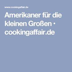 Amerikaner für die kleinen Großen • cookingaffair.de