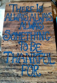 """Something to be Thankful for $20 16""""x10"""""""