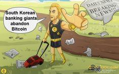South Korean Banks Abandon Bitcoin Because of the Governments Regulations