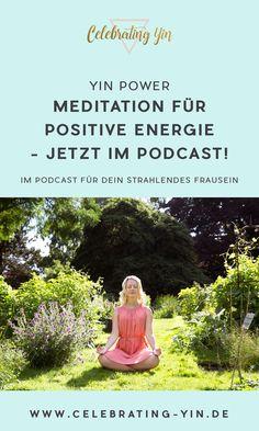 Meditation für positive Energie - Verbinde dich mit deiner inneren Kraftquelle! - EAT TRAIN LOVE