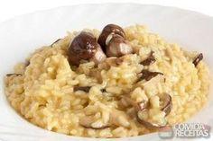Receita de Risoto de cogumelo seco - Comida e Receitas