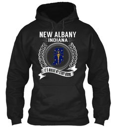 New Albany, Indiana - My Story Begins
