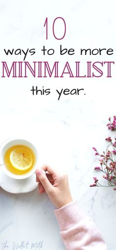10 Super Simple Steps For Beginner Minimalists (+ Free Declutter Checklist) 10 ways to start your journey towards a minimalist lifestyle – the BEST tips for minimalism and decluttering your life this year.