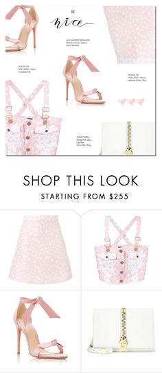 """""""BE NICE"""" by larissa-takahassi ❤ liked on Polyvore featuring House of Holland, Alexandre Birman, Tom Ford, love, hearts, TOMFORD, houseofholland and alexanderbirman"""