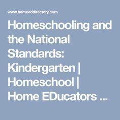 Homeschooling and the National Standards: Kindergarten | Homeschool | Home EDucators Resource Directory | HERD
