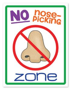 No Nose-Picking Zone! {Free Poster From The Teacher Wife}. My biggest pet peeve in grade. Classroom Behavior, Classroom Posters, Classroom Design, Classroom Fun, Kindergarten Classroom, Classroom Organization, Classroom Meeting, Classroom Discipline, Future Classroom