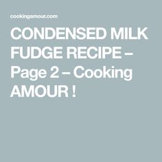 My easy fudge recipe is made with sweetened condensed milk, brown sugar & butter. Fudge Cake, Golden Syrup, Baking Tins, Fudge Recipes, Condensed Milk, Cooking Time, Eat, Caramel Recipes, Evaporated Milk