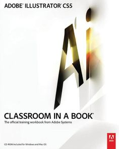 ADOBE ® ILLUSTRATOR ® CS5 The official training workbook from Adobe Systems www.adobepress.com , an d o U p p e S a a a k a d e e g n c e h e e n s S a s r r t r r t t f i l i . i , . . A QUICK TOUR OF ADOBE ILLUSTRATOR CS5 Lesson overview ...........................................12 Getting started ............................................14 Working with multiple artboards ...........................14 iv CONTENTS ADOBE ILLUSTRATOR CS5 CLASSROOM IN A BOOK v