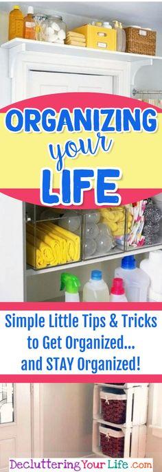 Organizing LIFE! Simple organizing ideas, organizing tips and organization HACKS to get organized and STAY organized at home, at work, and at LIFE!