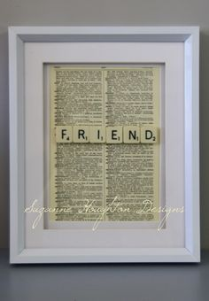 """Friend"" scrabble tiles framed with a vintage dictionary page showing definition. SOLD"