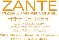 Zante Pizza and Indian Cuisine -- Indian pizza in the Mission; free delivery in SF! Mission San Francisco, Indian Pizza, Restaurants That Deliver, Saffron Rice, San Francisco Restaurants, San Fransisco, Location Map, California Dreamin', Indian Food Recipes