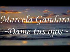 Dame tus ojos(Con letra)-Marcela Gandara