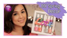 D.I.Y Spring Room Decor VIdeo. Cutest simple DIY crafts to spruce up your room!!