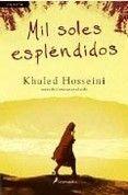 MIL SOLES ESPLENDIDOS - KHALED HOSSEINI,