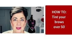 Do you have gray hairs in your brows or has your brow hair faded in colour? In this video I take you through steps in how to tint your brows for over It . Over 50, Timeless Beauty, Brows, 50th, Hair, Color, Eyebrows, Eye Brows, Ageless Beauty