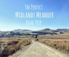 My Top 6 road trip stops on the KZN Midlands Meander Kwazulu Natal, Weekends Away, Lush Green, Road Trips, Places Ive Been, South Africa, Country Roads, Community Service, Explore