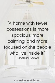 25 Simple Living Quotes to Inspire you to Declutter & Simplify your Life!