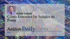 Cómo Entender las Señales de Forex | EspacioBit -  https://espaciobit.com.ve/main/2017/07/02/como-entender-las-senales-de-forex/ #Forex #DailyForex #SeñalesForex #MercadoForex