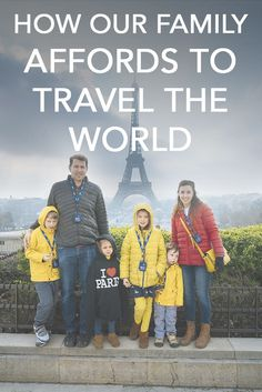 How our Family of 6 Affords to Travel the World Full Time. We took these 5 steps to be able to afford full time world travel!