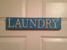 A personal favorite from my Etsy shop https://www.etsy.com/listing/228042426/customized-laundry-sign-rustic-hand