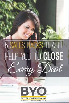 5 Sales Hacks That'll Help You To Close Every Deal Building A Business, Career Planning, Achieve Success, Career Education, Career Development, Selling Online, Articles, Hacks, How To Plan