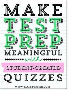 Make Test Prep Meaningful! - Guest blog post by Blair Turner on Corkboard Connections