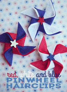 of July Pinwheel Hairclips - : red, white and blue. one of my most favorite color combos. It's always fun to be festive on the of July. So we made some pinwheel hairclips for the girls to wear that day. Patriotic Crafts, July Crafts, Holiday Crafts, Holiday Fun, Festive, Patriotic Decorations, 4th Of July Party, Fourth Of July, Diy Spring