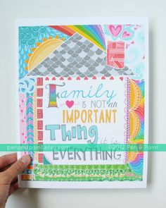 Family is not an important thing, it is everything!  8 x 10 Art Print | Pen <3