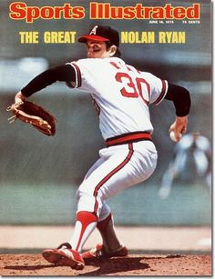 """Nolan Ryan, when he was with the """"good guys"""""""